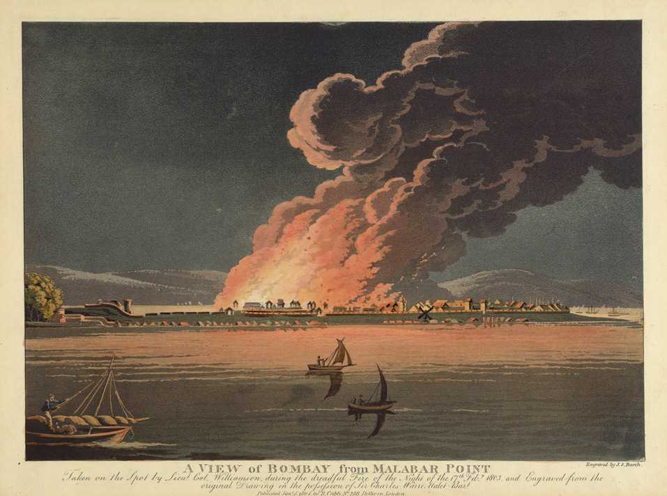 'A View of Bombay from Malabar Point. Taken on the spot by Lieut-Col. Williamson during the dreadful fire of the night of 17th Feb 1803.'
